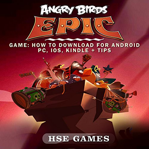 Angry Birds Epic Game     How to Download for Android PC, iOS, Kindle & Tips              By:                                                                                                                                 Hse Games                               Narrated by:                                                                                                                                 Sangita Chauhan                      Length: 13 mins     Not rated yet     Overall 0.0