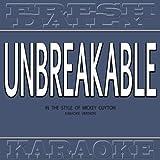Unbreakable (In the Style of Mickey Guyton) [Karaoke Version]