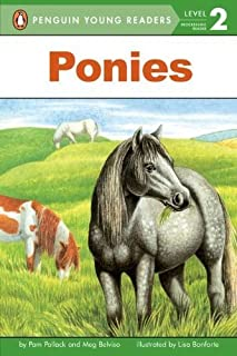 Ponies [Penguin Young Readers, L2] by Pollack, Pam, Belviso, Meg [Penguin Young Readers,2003] [Paperback] Reissue