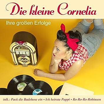 Die kleine Cornelia - Ihre großen Erfolge