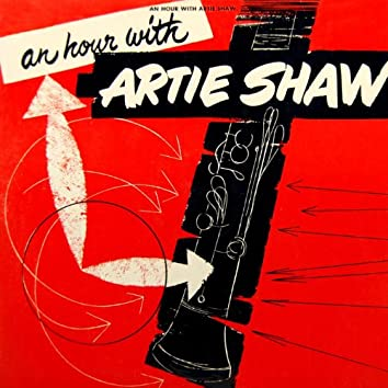 An Hour With Artie Shaw