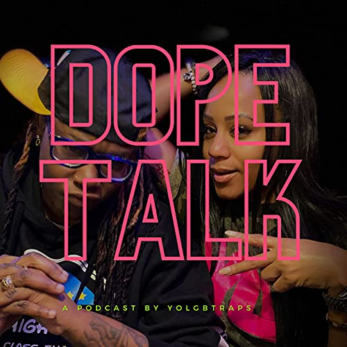 A Dope Talk Podcast Podcast By KHAOSDARAPPER cover art