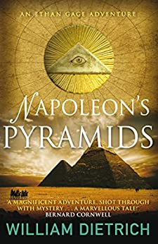 Napoleon's Pyramids (Ethan Gage) by [William Dietrich]