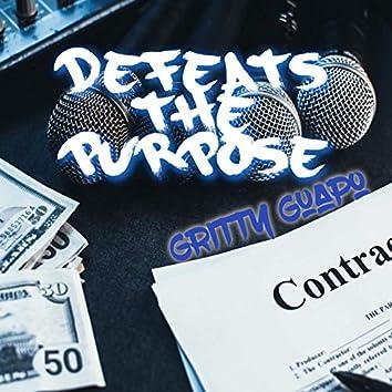 Defeats the Purpose