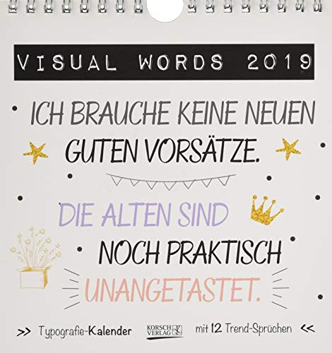 Visual Words Colour (PK) 235019 2019: Aufstellbarer Typo-Art Postkartenkalender. Jeden Monat ein neuer Spruch. Hochwertiger Tischkalender. Mit 12 Postkarten.
