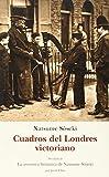 CUADROS DEL LONDRES VICTORIANO (EL BARQUERO)