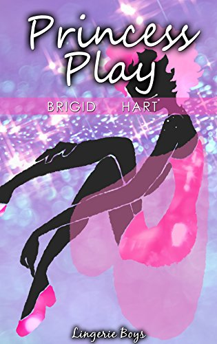 Princess Play: Solo Sissy Homoerotica (Lingerie Boys Book 2) (English Edition)