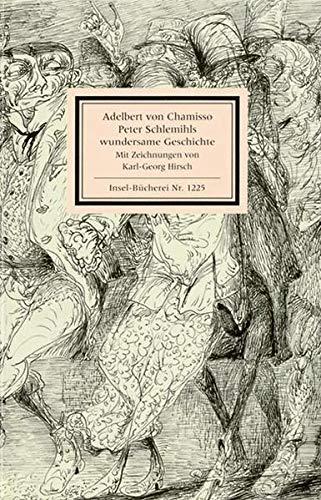 Peter Schlemihls wundersame Geschichte (Insel-Bücherei)