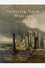 Gathering Storm Magazine, Volume 1, Issue 2: Collected Tales of the Dark, the Light, and Everything in Between Paperback