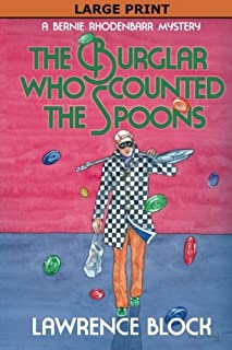 The Burglar Who Counted the Spoons - Large Print