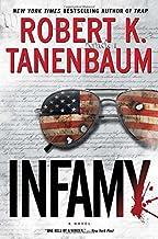 Infamy (A Butch Karp-Marlene Ciampi Thriller) by Robert K. Tanenbaum(2016-09-20)