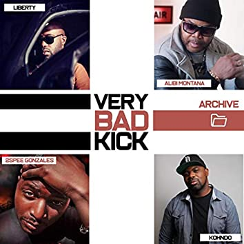 Very Bad Kick (Archive 2)