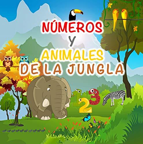 Números y animales de la jungla: Libro de adivinanzas para preescolares, niños de 1 a 4 años | Aprende Números y Animales de la Selva