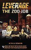 The Zoo Job (A Leverage Novel)