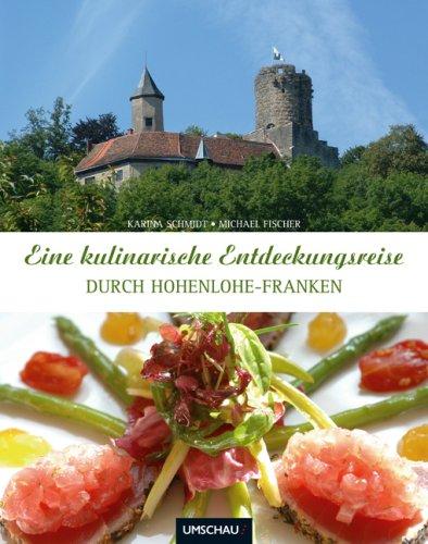 Eine kulinarische Entdeckungsreise durch Hohenlohe-Franken