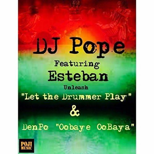 DjPope feat. Esteban & DenPope