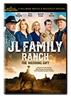 JL Family Ranch: The Wedding Gift [DVD]