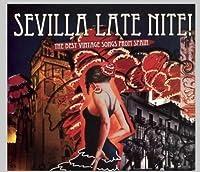 Sevilla Late Nite !