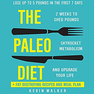 Paleo Diet: 2 Weeks to Shed Fat, Skyrocket Metabolism, and Upgrade Your Life cover art