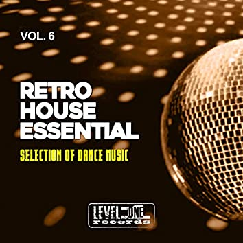 Retro House Essential, Vol. 6 (Selection Of Dance Music)