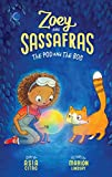 The Pod and The Bog (Zoey and Sassafras, 5)