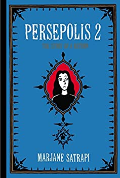 Persepolis 2  The Story of a Return  Pantheon Graphic Library