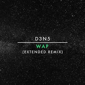 Wap (Extended Remix)