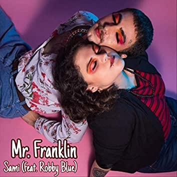 Mr. Franklin (feat. Robby Blue)