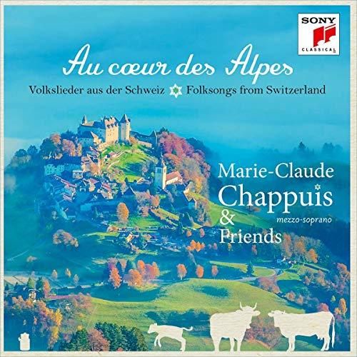 Au coeur des Alpes-Volkslieder aus der Schweiz
