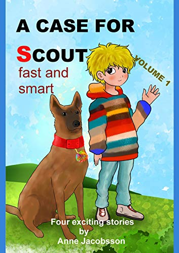 A case for Scout: fast and smart (English Edition)
