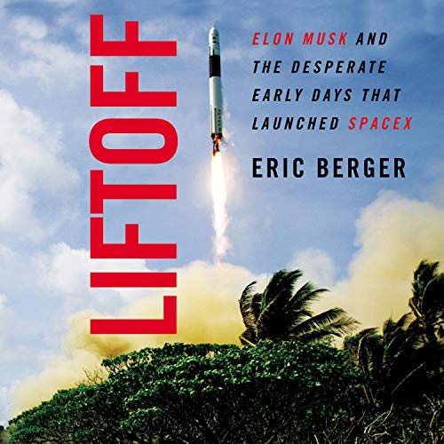 Liftoff Audiobook By Eric Berger cover art