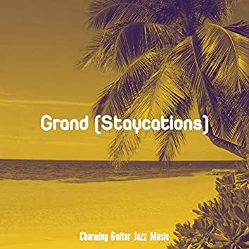 Grand (Staycations)
