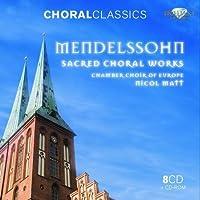 Sacred Choral Works by F. Mendelssohn (2011-11-15)
