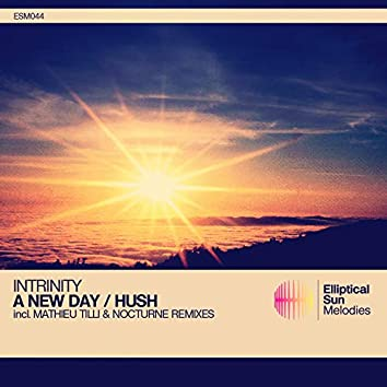A New Day / Hush