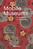 Mobile Museums: Collections in circulation (English Edition)