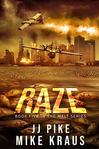 RAZE - Melt Book 5: (A Thrilling Post-Apocalyptic Survival Series) (English Edition)