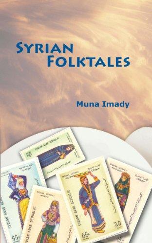 Syrian Folktales by [Muna Imady]