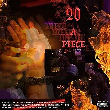 20 A Piece (feat. Rob & Zay Grand)