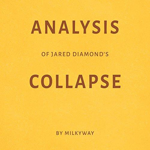 Analysis of Jared Diamond's Collapse by Milkyway Titelbild