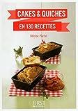Petit Livre de - Cakes et Quiches en 130 recettes (Le petit livre)