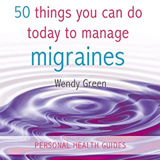 50 Things You Can Do Today to Manage Migraines audiobook cover art