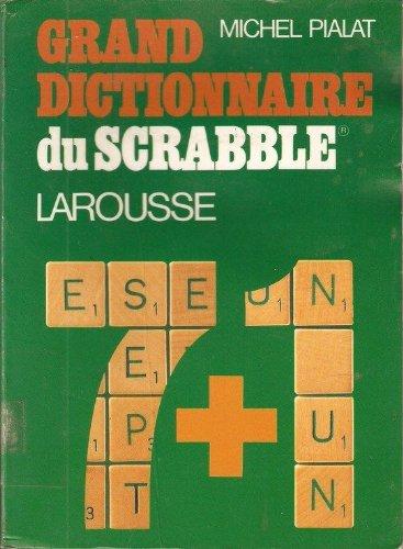 Grand dictionnaire du scrabble Larousse 7+1