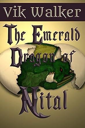 The Emerald Dragon of Nital