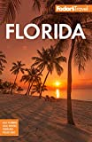 Fodor s Florida (Full-color Travel Guide)