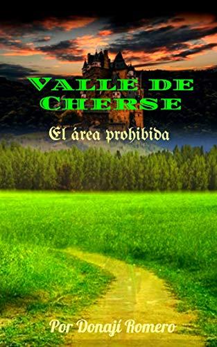 Valle de Cherse: El área prohibida