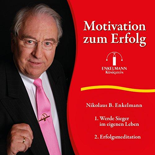 Motivation zum Erfolg Titelbild