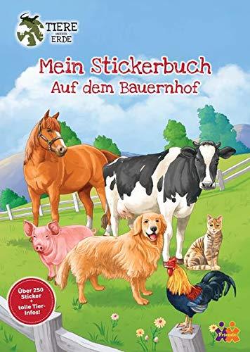 Tiere unserer Erde. Mein Stickerbuch. Bauernhof