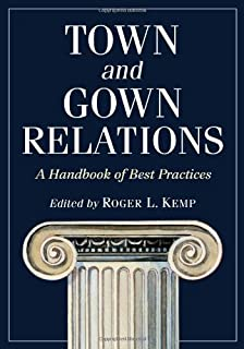 Town and Gown Relations: A Handbook of Best Practices