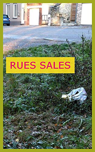 RUES SALES (French Edition)