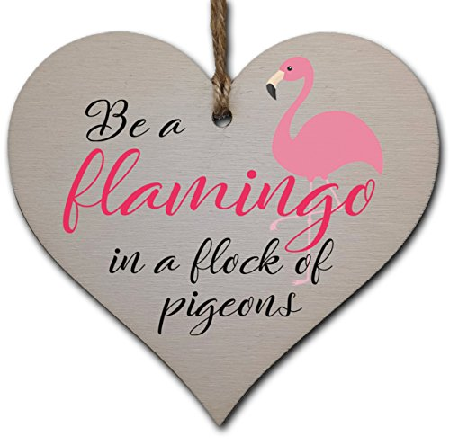 Handmade Wooden Hanging Heart Plaque Gift for Someone Special Funny Inspirational Be a Flamingo Motivational Treat